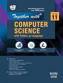 Together with Computer Science with Python Study Material for Class 11