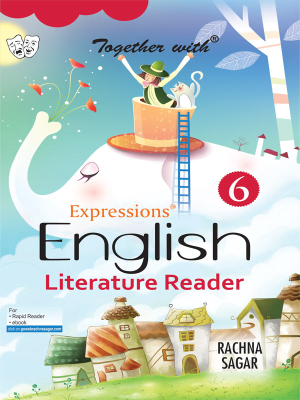 Together with Expressions English Literature Reader for Class 6