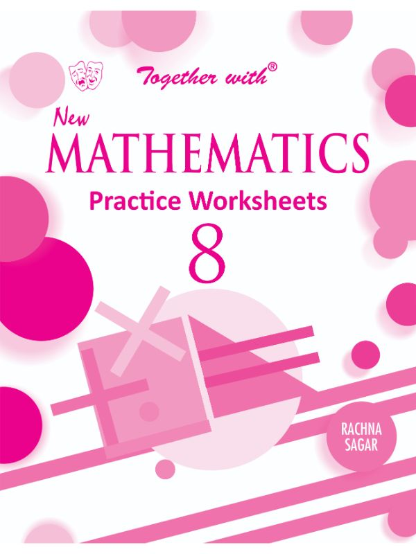 Together with New Mathematics Practice Worksheets for Class 8