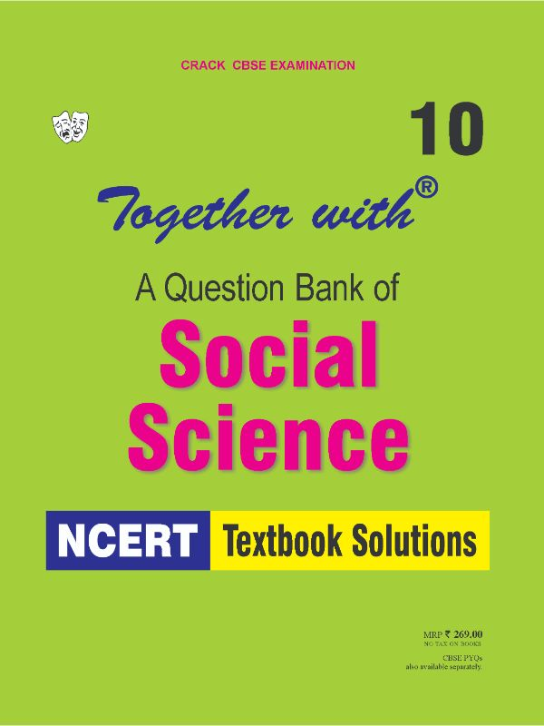 Together with Social Science NCERT Textbook Solutions for Class 10