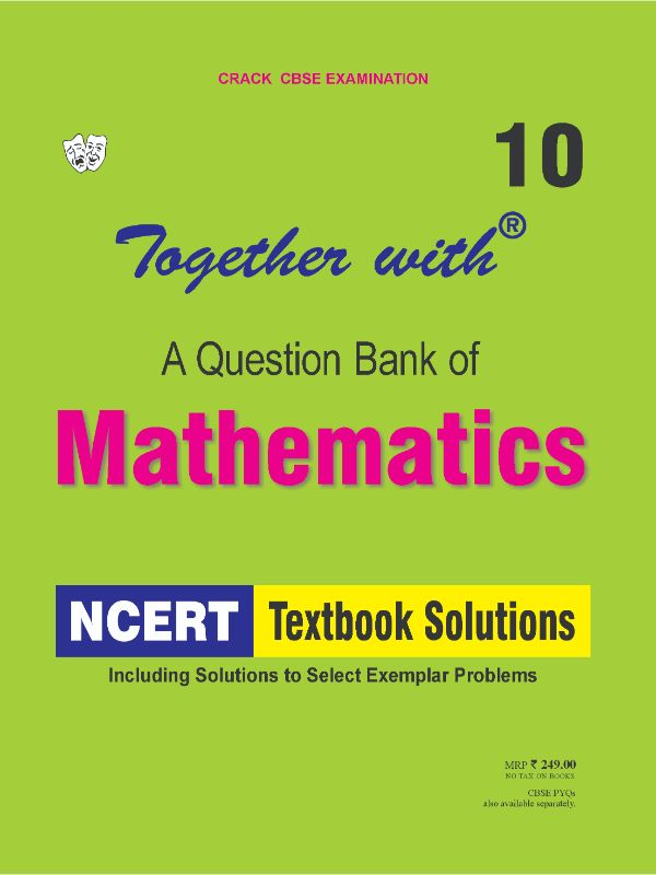 Together with Mathematics NCERT Textbook Solutions for Class 10