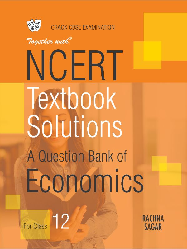 Together with Economics NCERT Textbook Solutions for Class 12