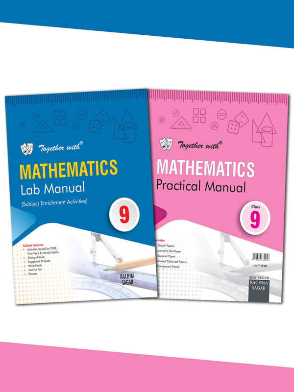 Together with Mathematics Lab Manual with Practical Manual for Class 9