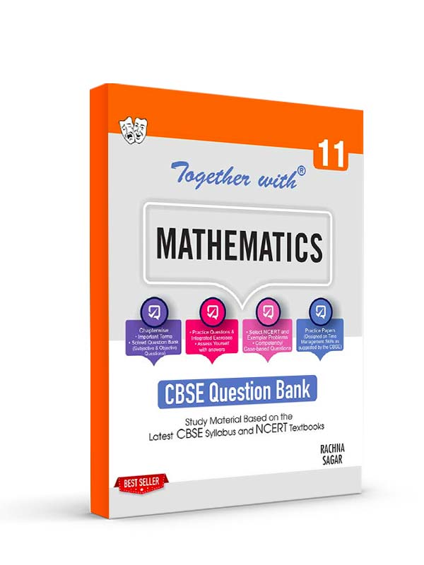 Together with Mathematics Study Material for Class 11 Term I & Term II (For 2021-2022 Examination)