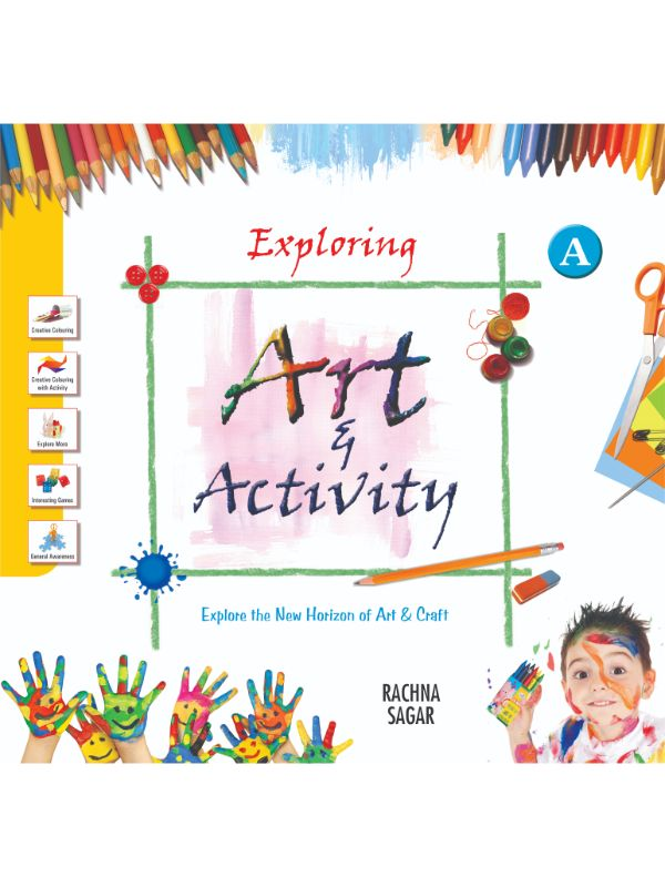 Together With Exploring Art & Activity A for Class Nursery