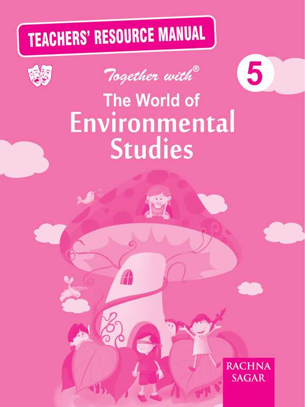 The World of Enviromental Studies Solution/TRM for Class 5