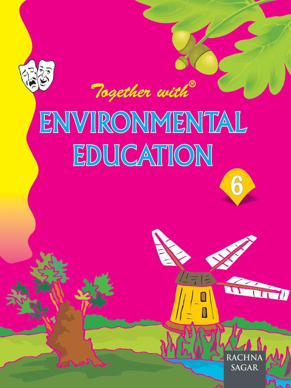 Together With Environmental Education for Class 6