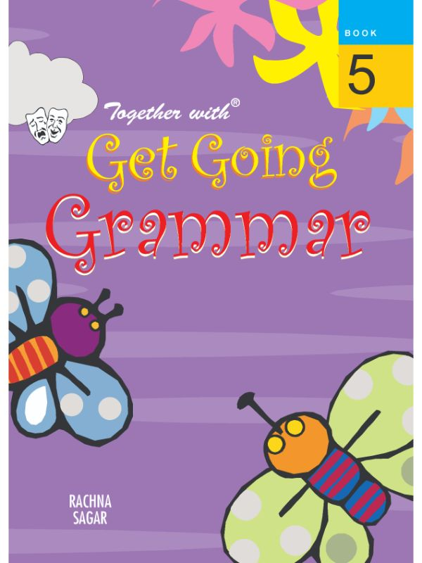 Together with Get Going English Grammar for Class 5