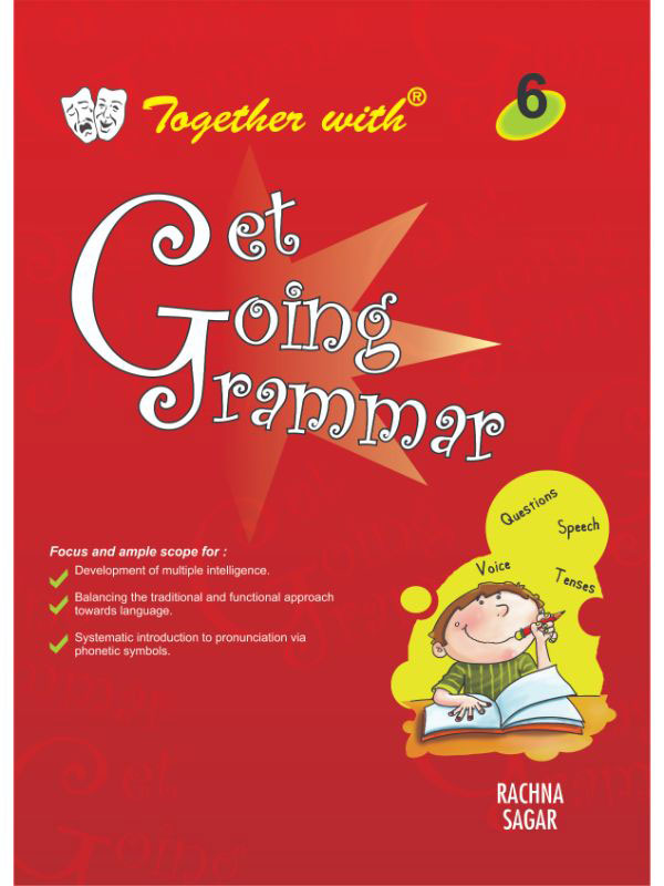 Together with Get Going English Grammar for Class 6
