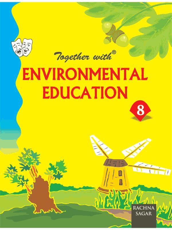 Together With Environmental Education for Class 8
