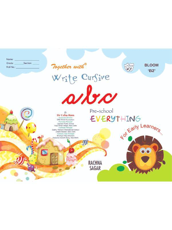 Together With Everything Bloom B2 Write Cursive abc for Class LKG