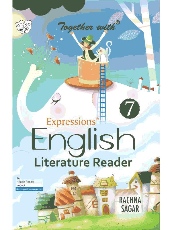 Together With Expressions English Literature Reader for Class 7