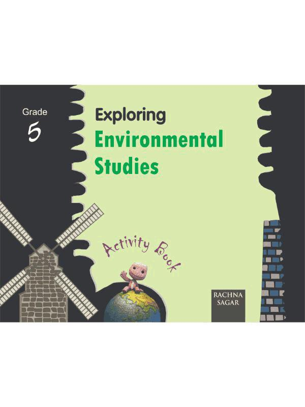 Together with Exploring Environmental Studies Activity Book for Class 5