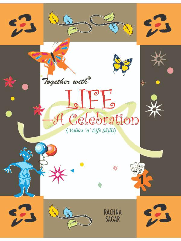 Together With Life A Celebration for Class 1