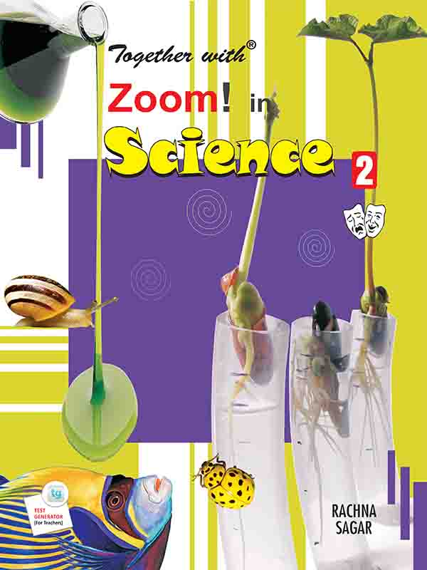 Together with Zoom In Science for Class 2