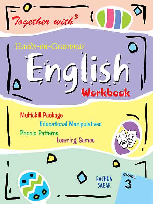 Together With Hands on Grammar English Work Book for Class 3