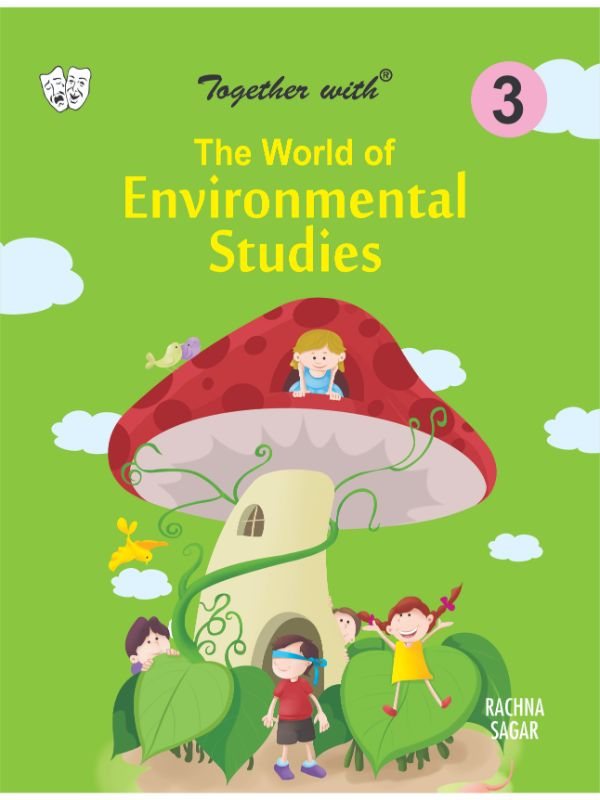 Together With The World of Environmental Studies for Class 3