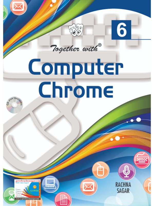 Together With Computer Chrome for Class 6