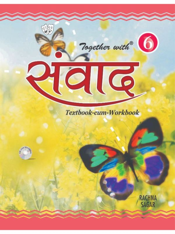 Together With Samvad Hindi Text Book cum Work Book for Class 6