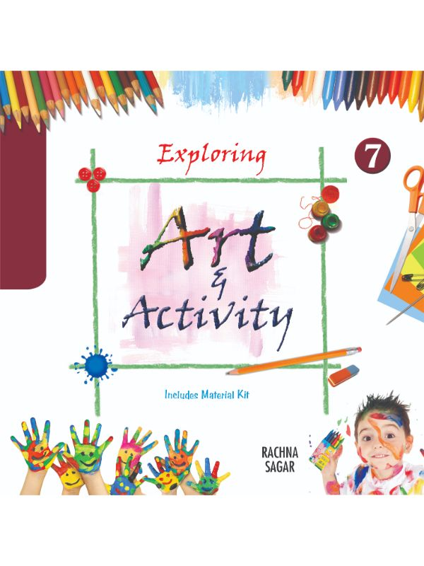 Together With Exploring Art & Activity for Class 7