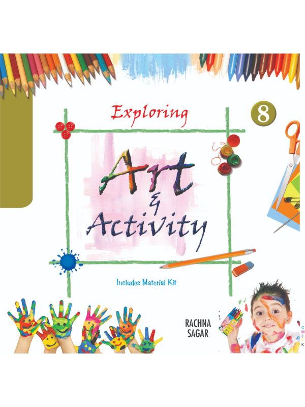 Together With Exploring Art & Activity for Class 8