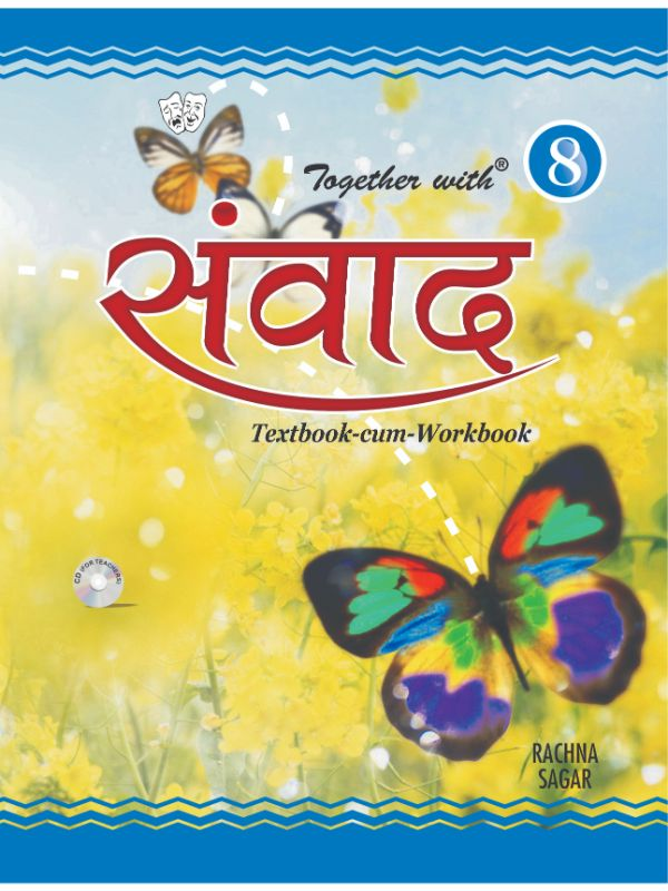 Together With Samvad Hindi Text Book cum Work Book for Class 8