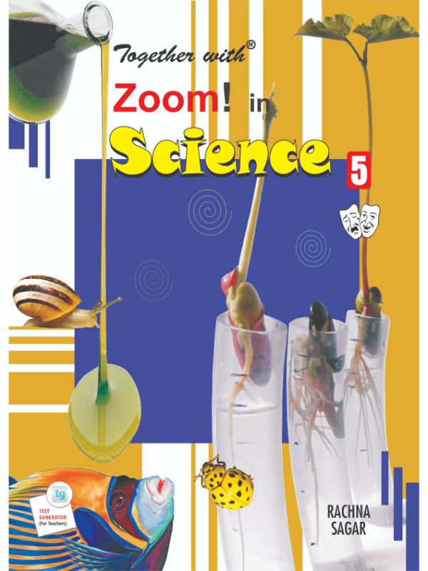 Together with Zoom In Science for Class 5