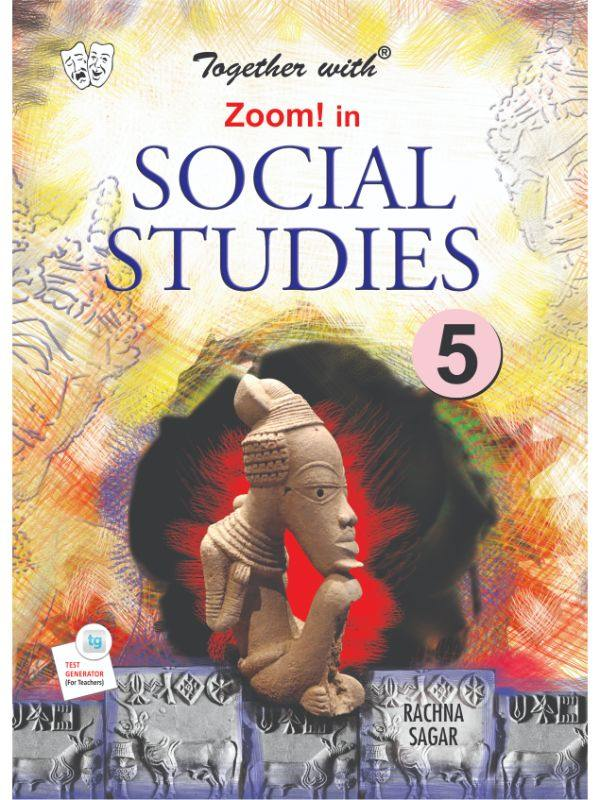 Together with Zoom In Social Studies for Class 5