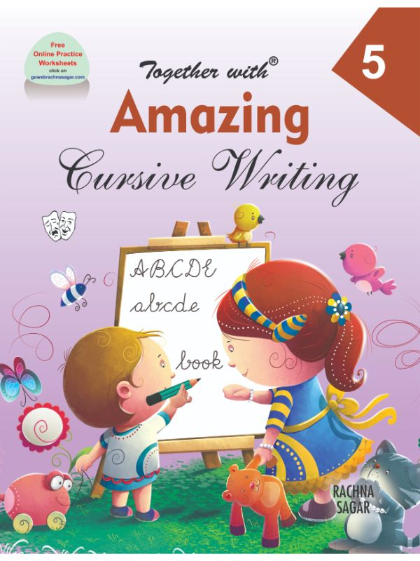 Together with Amazing Cursive Writing for Class 5