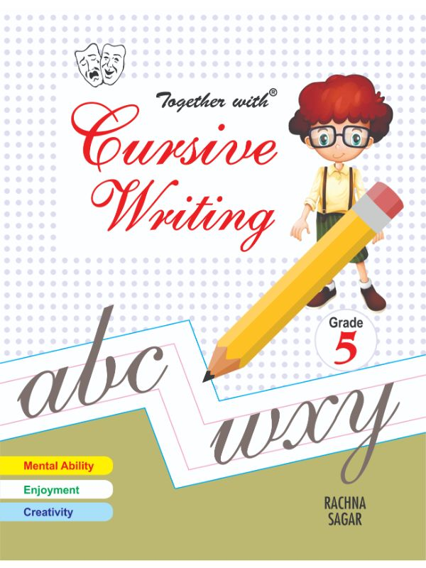 Together With Cursive Writing for Class 5