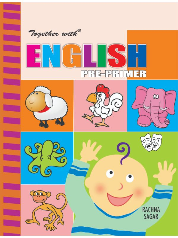 Together With English Pre Primer for Class LKG
