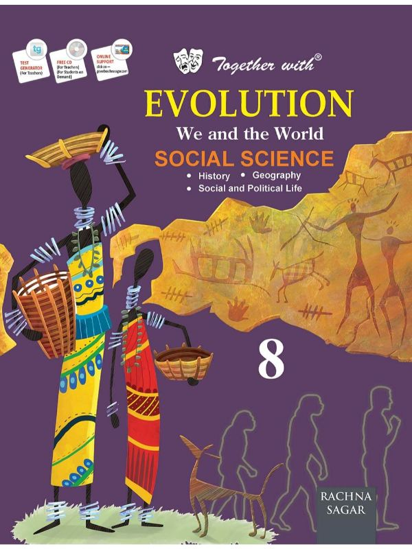 Together with Evolution Social Science for Class 8