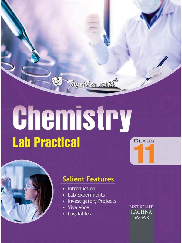 Together With CBSE Chemistry Lab Practical for Class 11