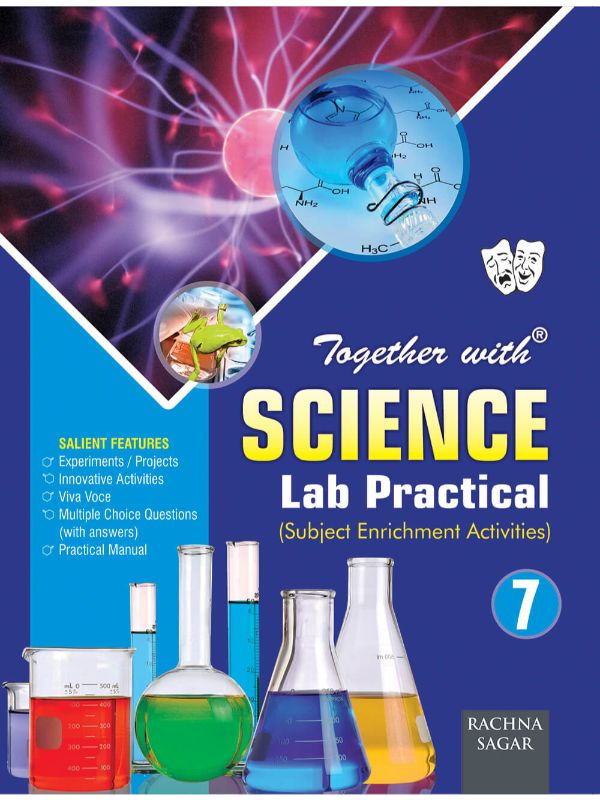 Together with Science Lab Practical for Class 7