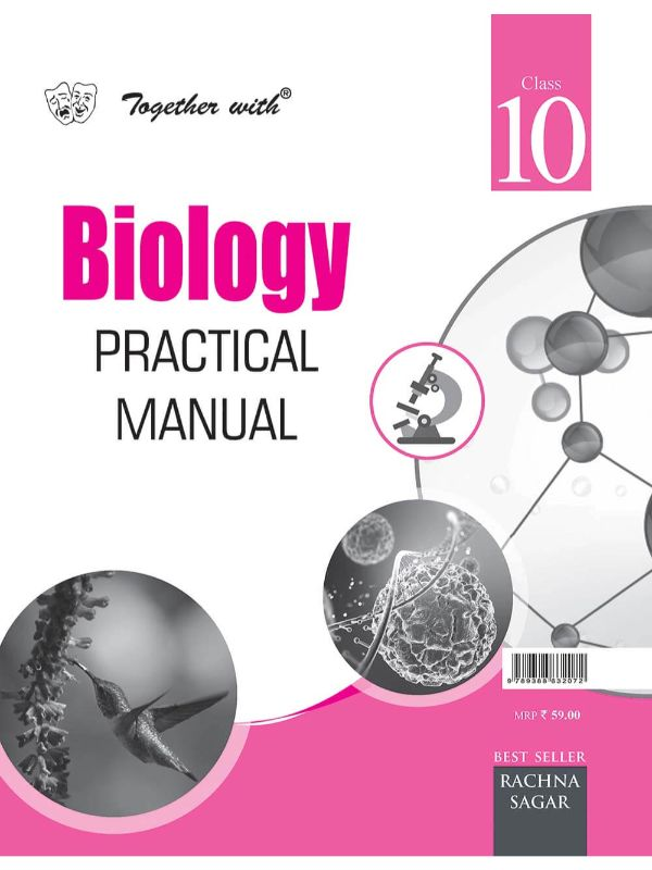 Together With Biology Practical Manual for Class 10