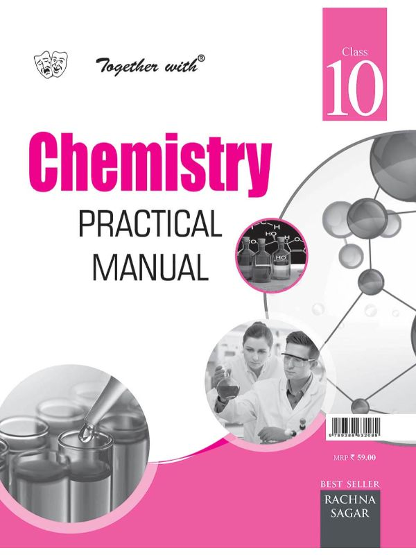 Together with Chemistry Practical Manual for Class 10