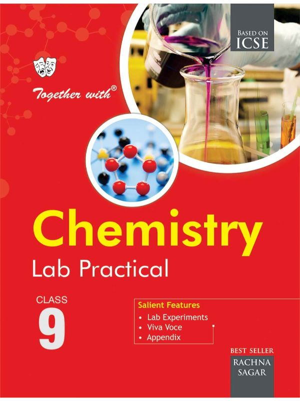 Together With ICSE Chemistry Lab Practical for Class 9