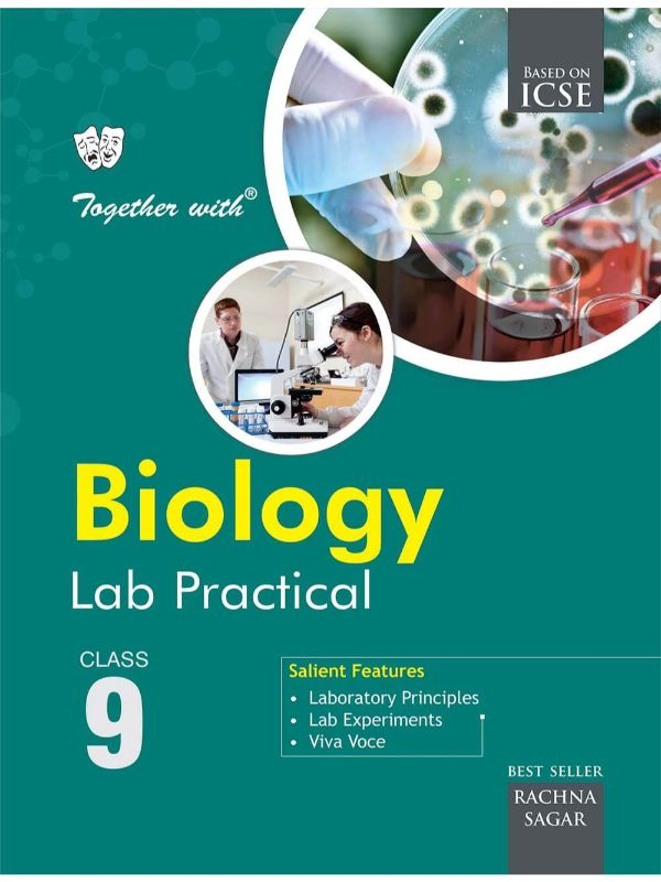 Together With ICSE Biology Lab Practical for Class 9