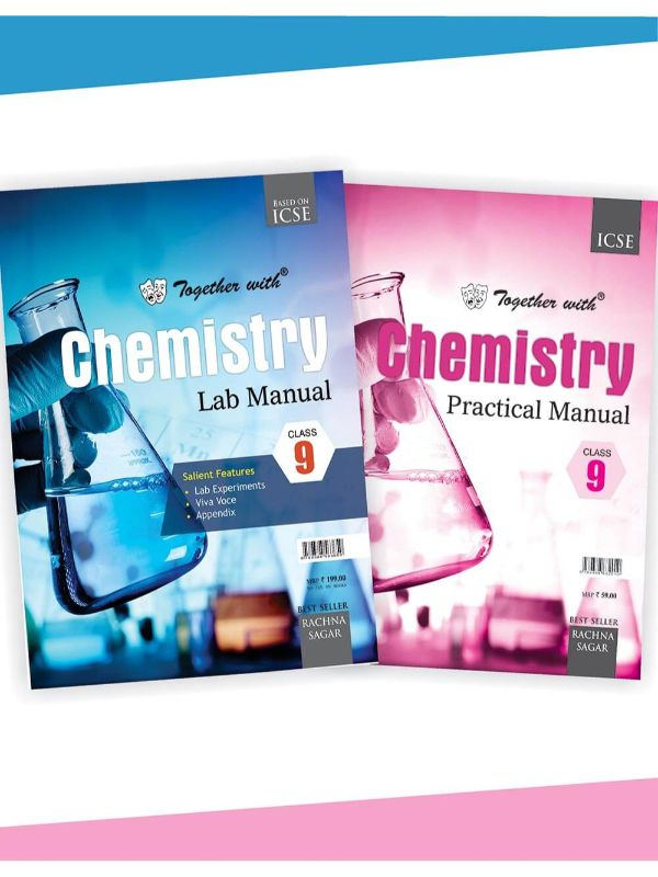 Together With ICSE Chemistry Lab Manual With Practical Manual for Class 9