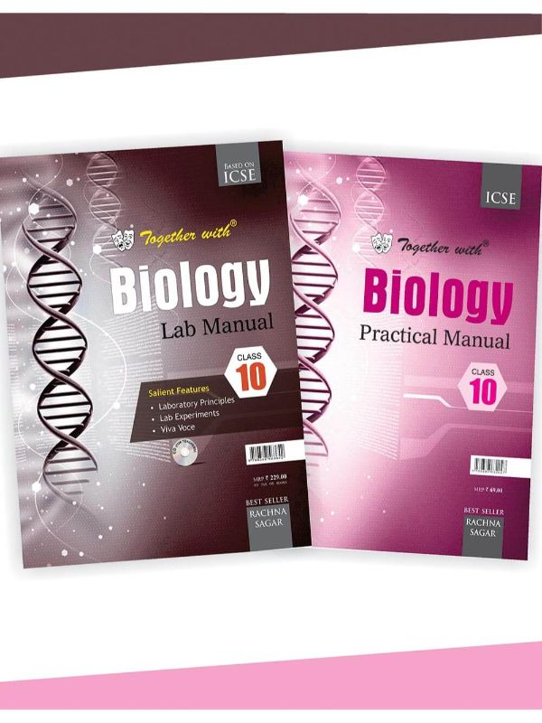 Together With ICSE Biology Lab Manual with Practical Manual for Class 10