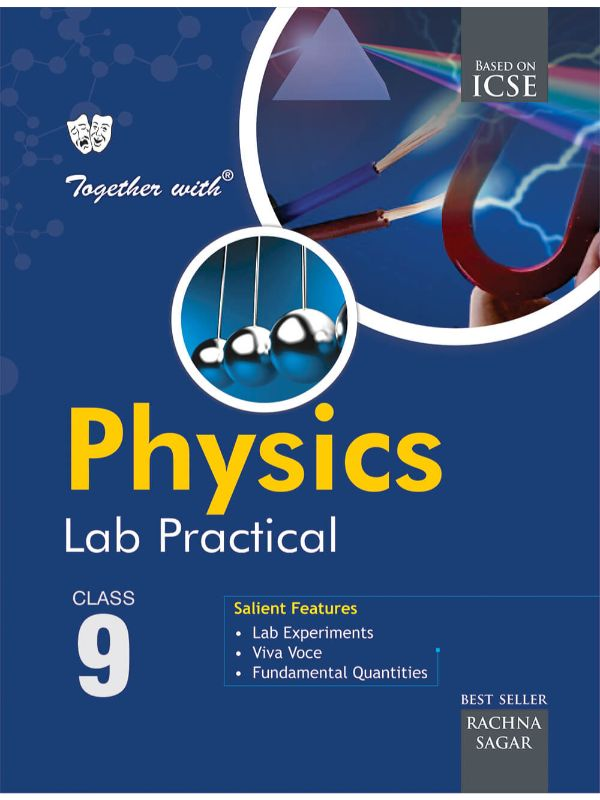 Together With ICSE Physics Lab Practical for Class 9