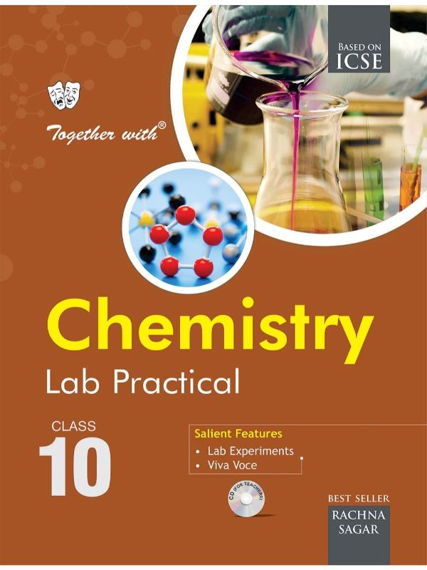 Together With ICSE Chemistry Lab Practical for Class 10