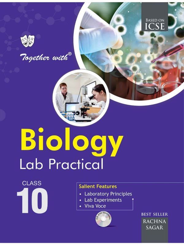 Together With ICSE Biology Lab Practical for Class 10