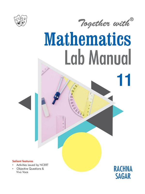Together with Mathematics Lab Manual for Class 11