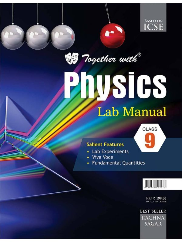Together With ICSE Physics Lab Manual for Class 9