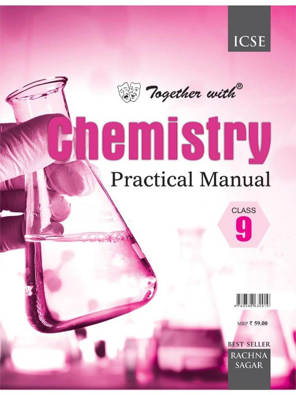 Together With ICSE Chemistry Practical Manual for Class 9