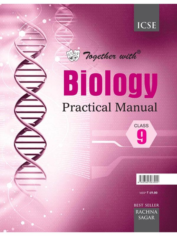 Together With ICSE Biology Practical Manual for Class 9