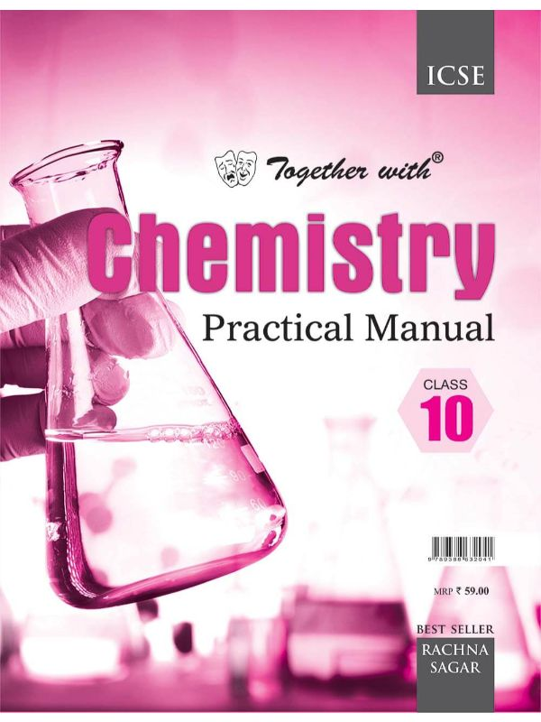 Together With ICSE Chemistry Practical Manual for Class 10