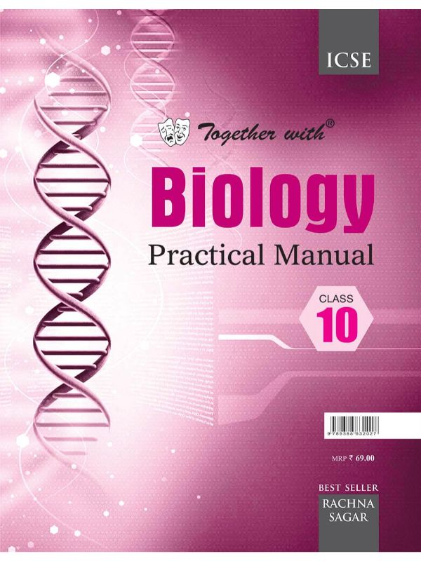 Together With ICSE Biology Practical Manual for Class 10