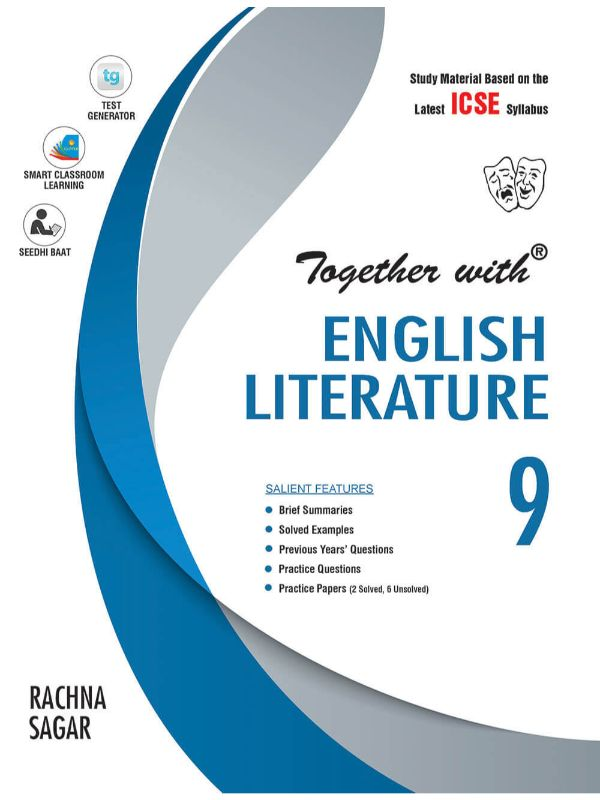 Together With ICSE English Literature Study Material for Class 9